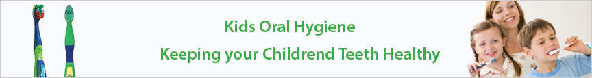 Kids Oral Hygiene