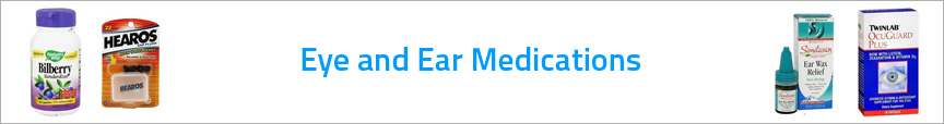 Eye and Ear Medications