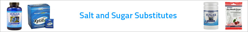 Salt and Sugar Substitutes