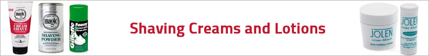 Shaving Creams and Lotions