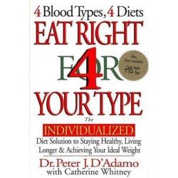 Eat right for your type the individualized diet solution to staying healthy book - 1 ea