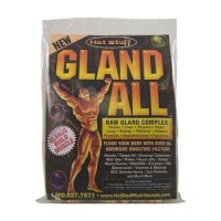 Hot Stuff Gland All Raw Gland Complex - 30 ea